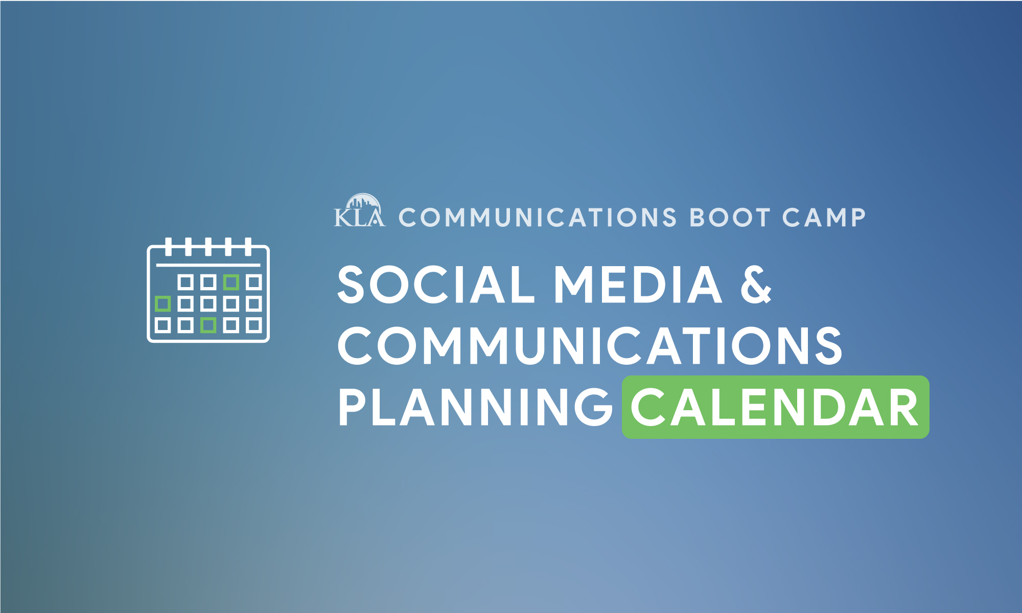 KLA_Bootcamp_Graphics_Social_Media_Calendar