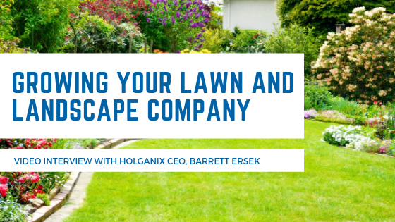 3 Ideas To Grow Your Lawn And Landscape Business Video