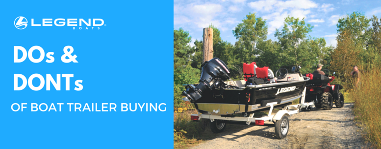 DO's and DON'Ts of Boat Trailer Buying