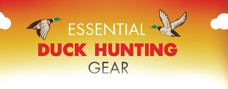 Essential Duck Hunting Gear