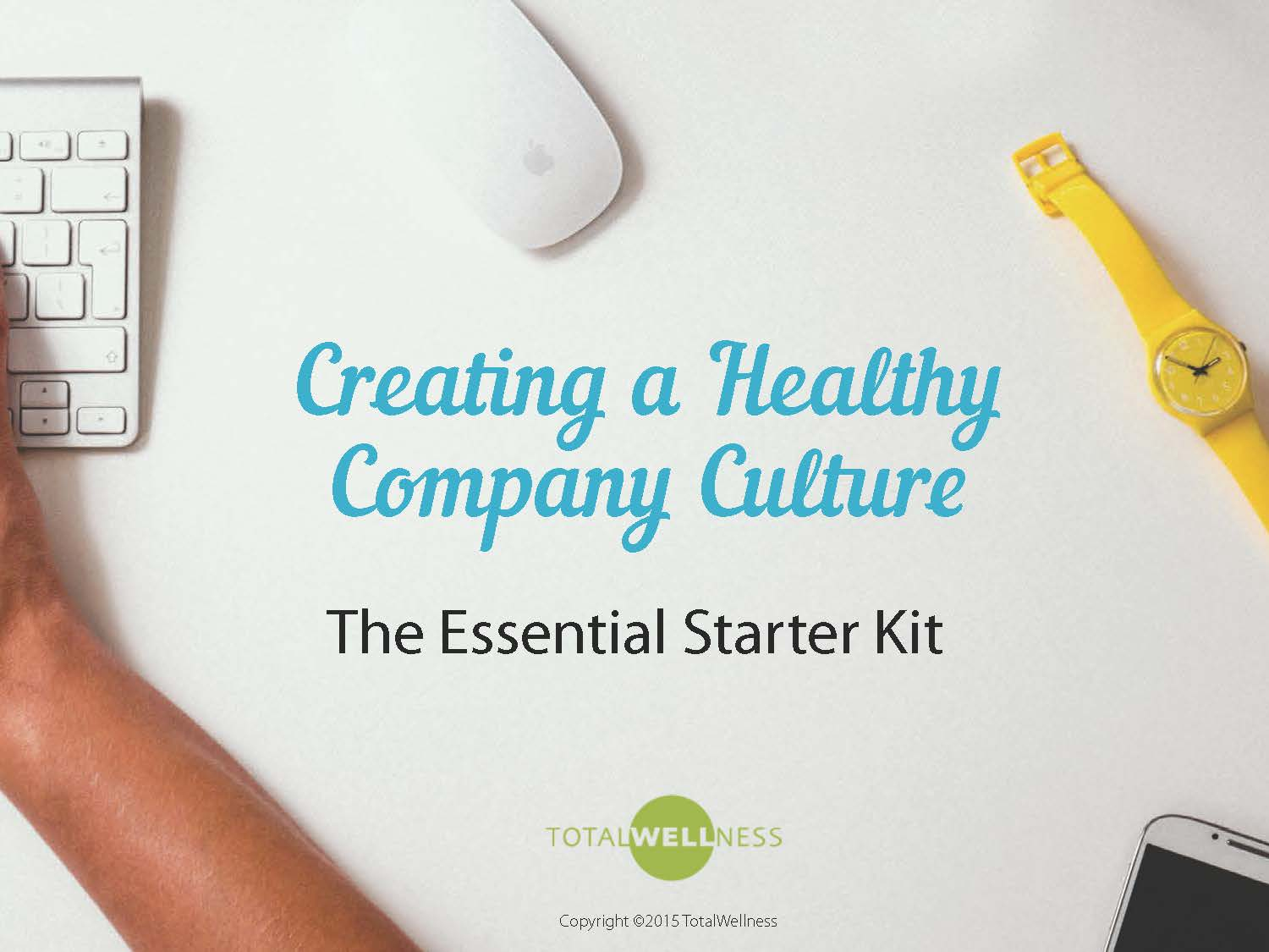 steps to master a healthy company culture
