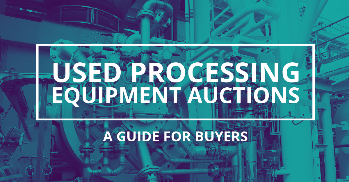 The Advantages of Used Processing Equipment Auctions