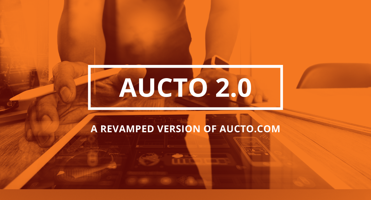 AUCTO 2.0 – A Completely Revamped & Reoptimized Version of AUCTO.COM
