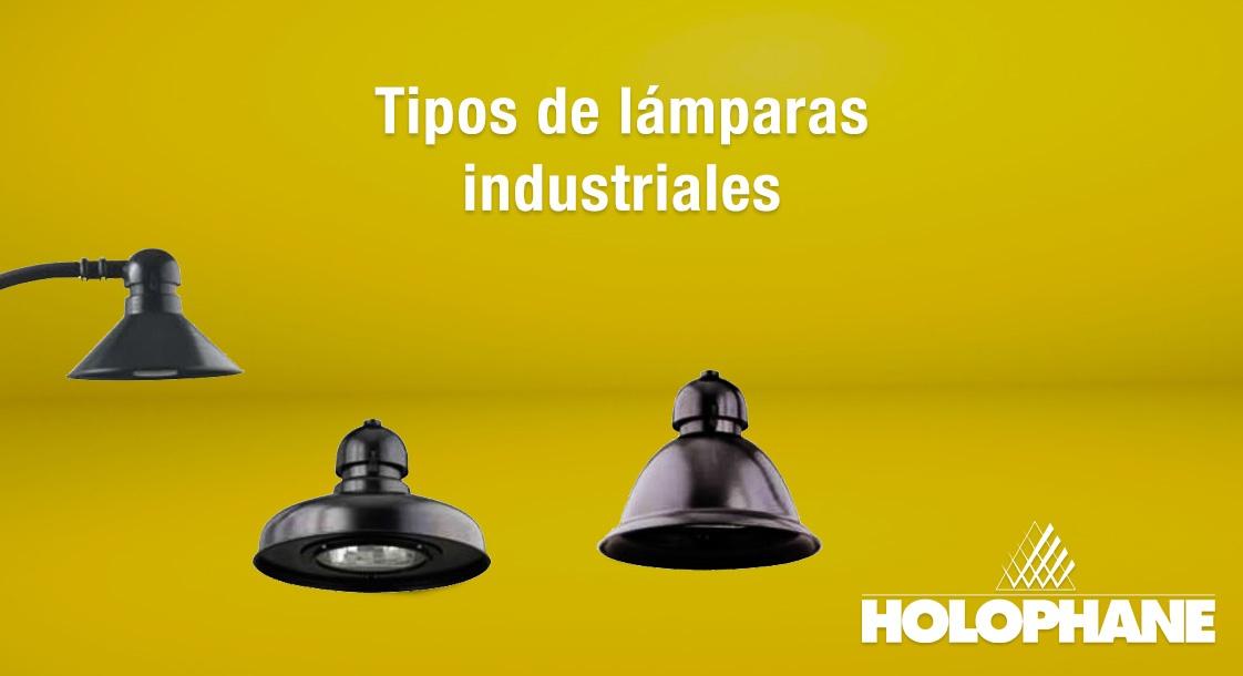 Tipos de l mparas industriales holophane - Tipos de lamparas ...