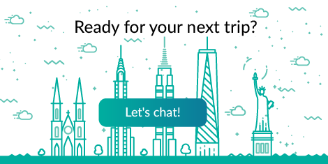 Ready for your next trip? Let's chat!