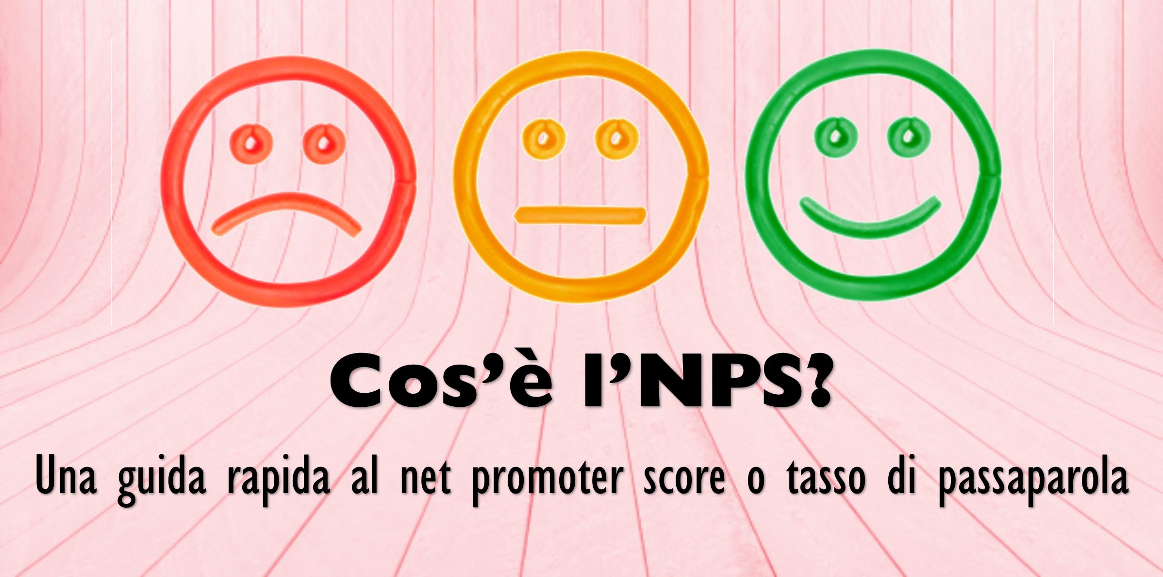 Cos'è l'NPS? Tutto quello che vorresti sapere sul tasso di passaparola (net promoter score) per le fiere