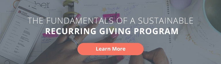 The Fundamentals of a Sustainable Recurring Giving Program