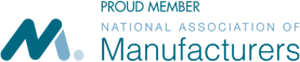 Proud Member, National Association of Manufacturers