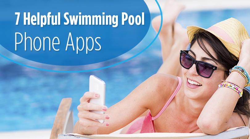 7 Helpful Swimming Pool Phone Apps