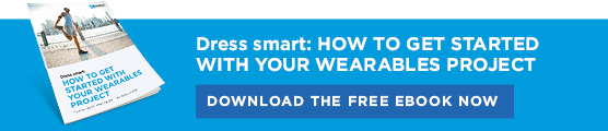 Dress smart: How to get started with your wearables project - Download free ebook now