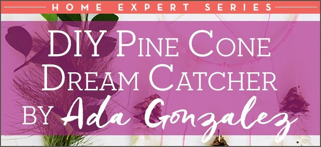 DIY-Pine-Cone--Dream-Catcher-Title