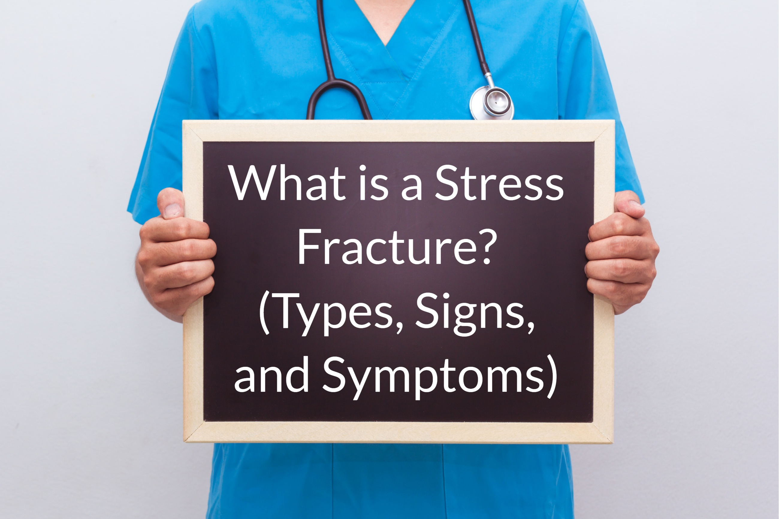 What Is A Stress Fracture Types Signs And Symptoms