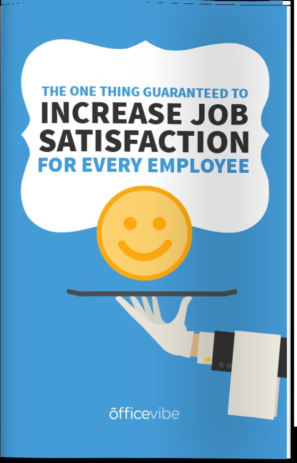 managers enhance job satisfaction Iosr journal of business and management (iosrjbm)  job design aims to  enhance job satisfaction and performance methods include job rotation, job.