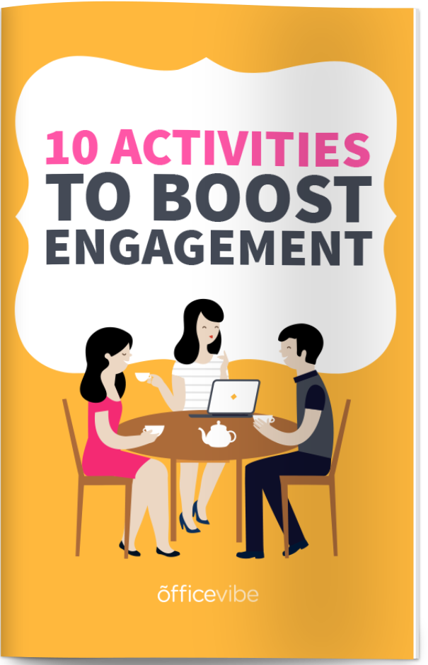Employee Engagement: The Complete Guide