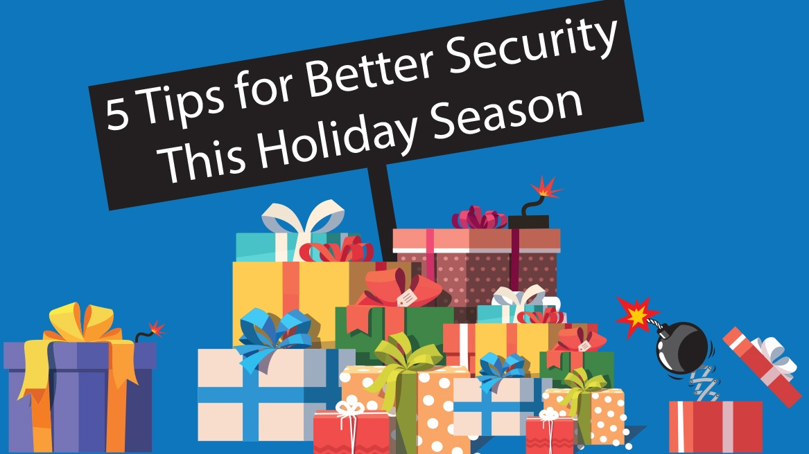 These 5 Quick Fixes & Tips Will Keep Your Business Safe This Holiday Season_Blog_Thumbnail.jpg