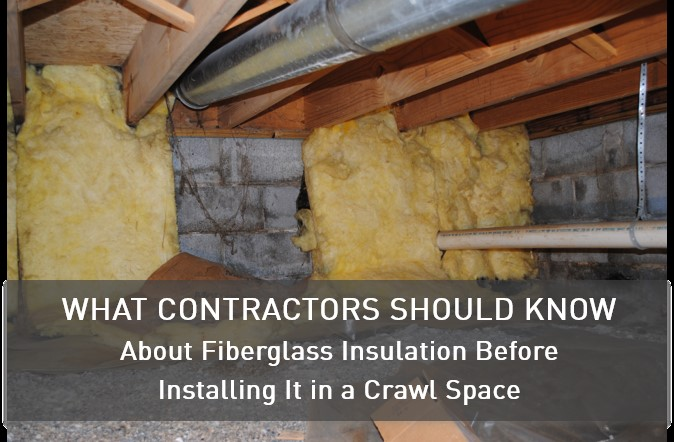 What You Should Know About Fiberglass Insulation Before Installing