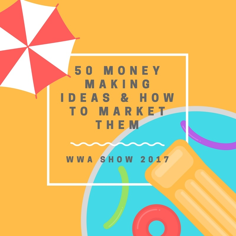 WWAShow 2017 blog recap money making ideas.jpg
