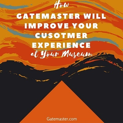 How gatemaster will improve your customer experience at your museum.jpg