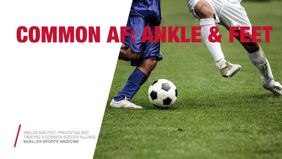 3 COMMON SOCCER INJURIES / Mueller Sports Medicine