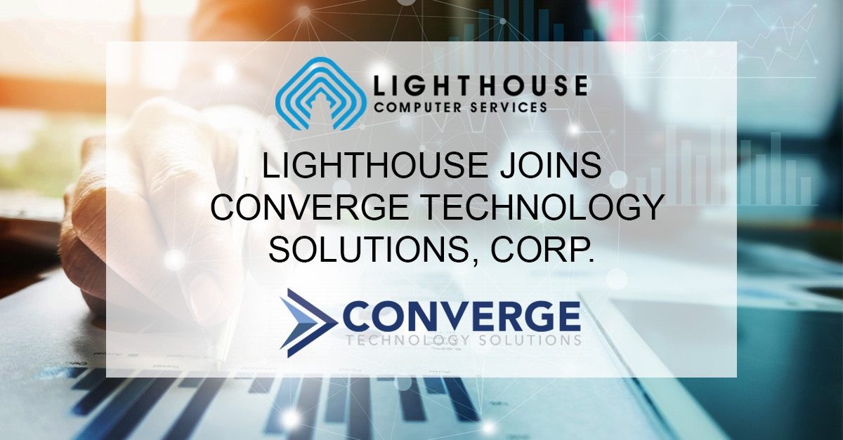Converge Technology Solutions Acquires Lighthouse Computer Services, Inc.