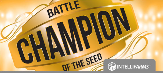 Battle of     the Seed | IntelliFarms