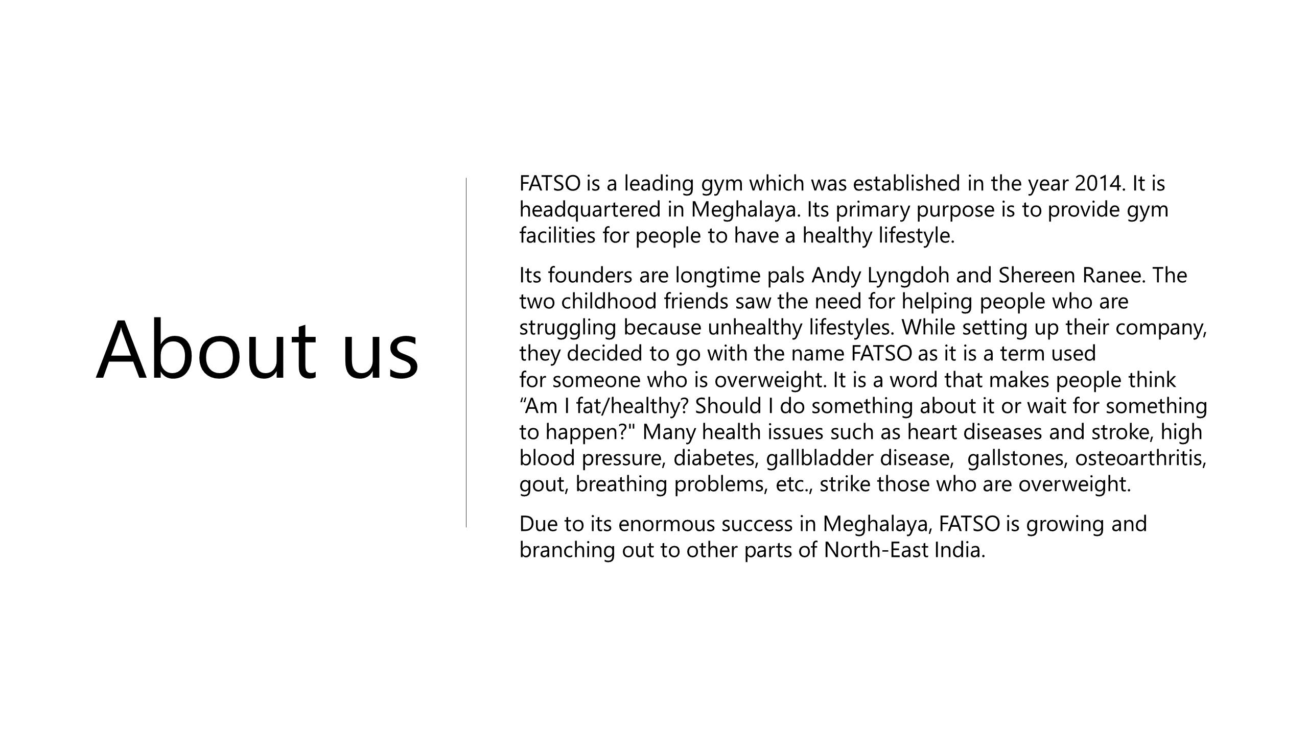 About Fatso