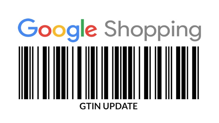 Heads Up Retailers: Google Shopping GTIN Requirements