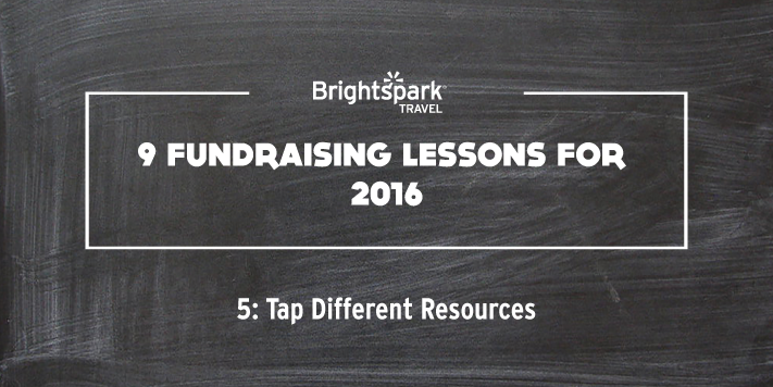 9 Fundraising Lessons | No. 5: Tap Different Resources