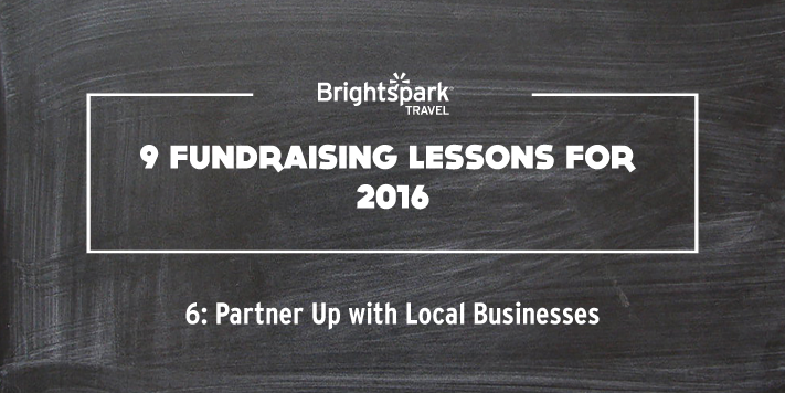 9 Fundraising Lessons | No. 6: Partner Up With Local Businesses