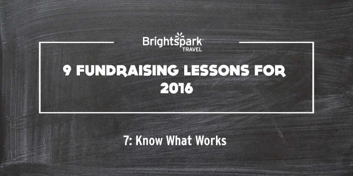 9 Fundraising Lessons | No. 7 Know What Works featured image
