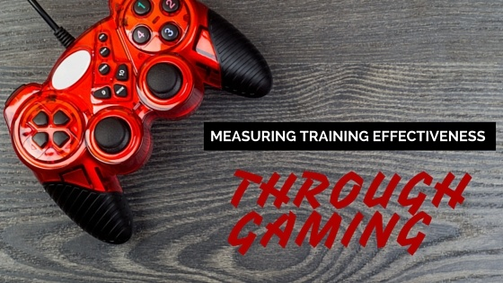 Measuring Training Effectiveness Through Gaming