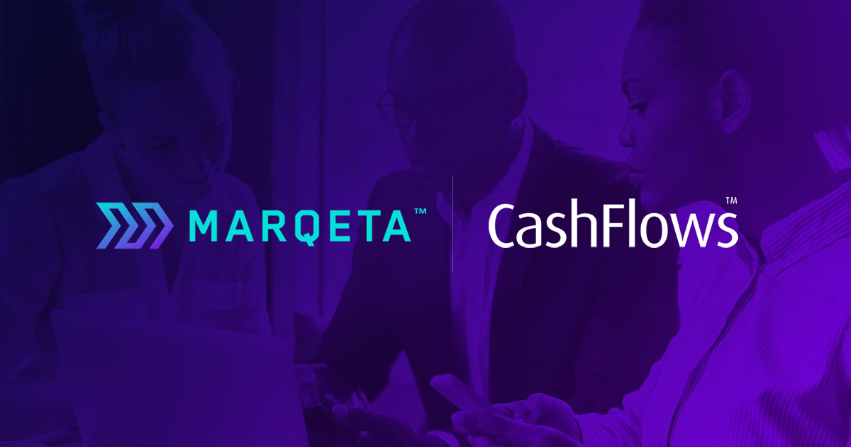 Marqeta and CashFlows form European partnership