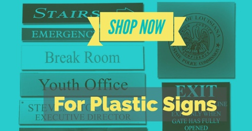 shop now for plastic signs