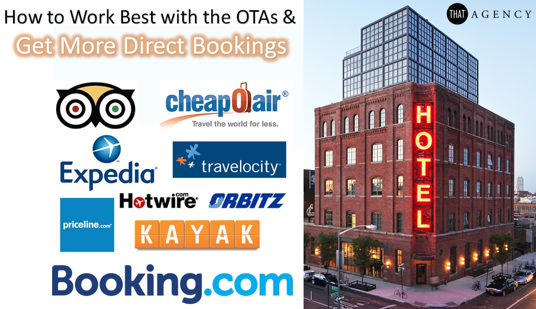 Work with OTAs & Get More Direct Bookings | THAT Agency