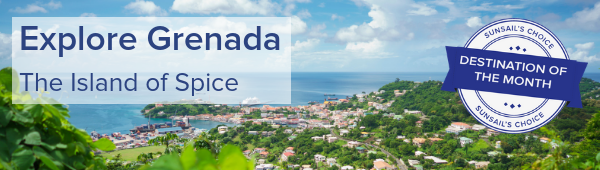Explore Grenada our destination of the month