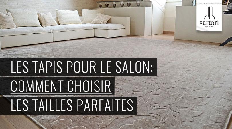 les tapis pour le salon comment choisir les tailles parfaites. Black Bedroom Furniture Sets. Home Design Ideas