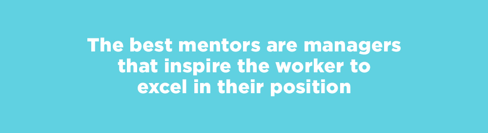 best mentors are managers that inspire