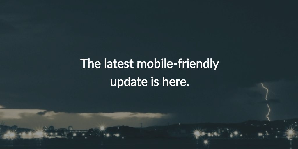 The Mobile-Friendly Algorithm Update is Live Cover Photo