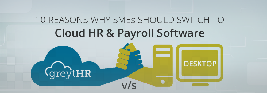10 reasons why SMEs should switch to cloud HR and payroll software