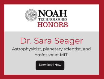 Dr. Sara Seager - Noah Tech Honors Newsletter LP