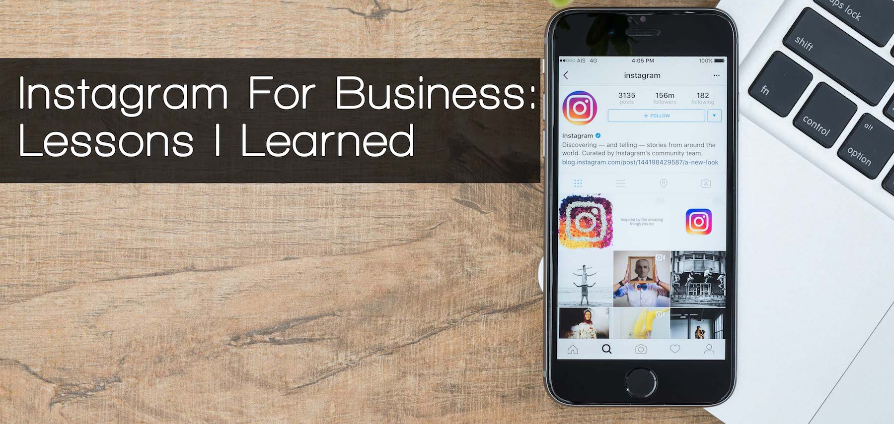 Instagram For Business: Five Lessons (I Learned) to Get More Followers