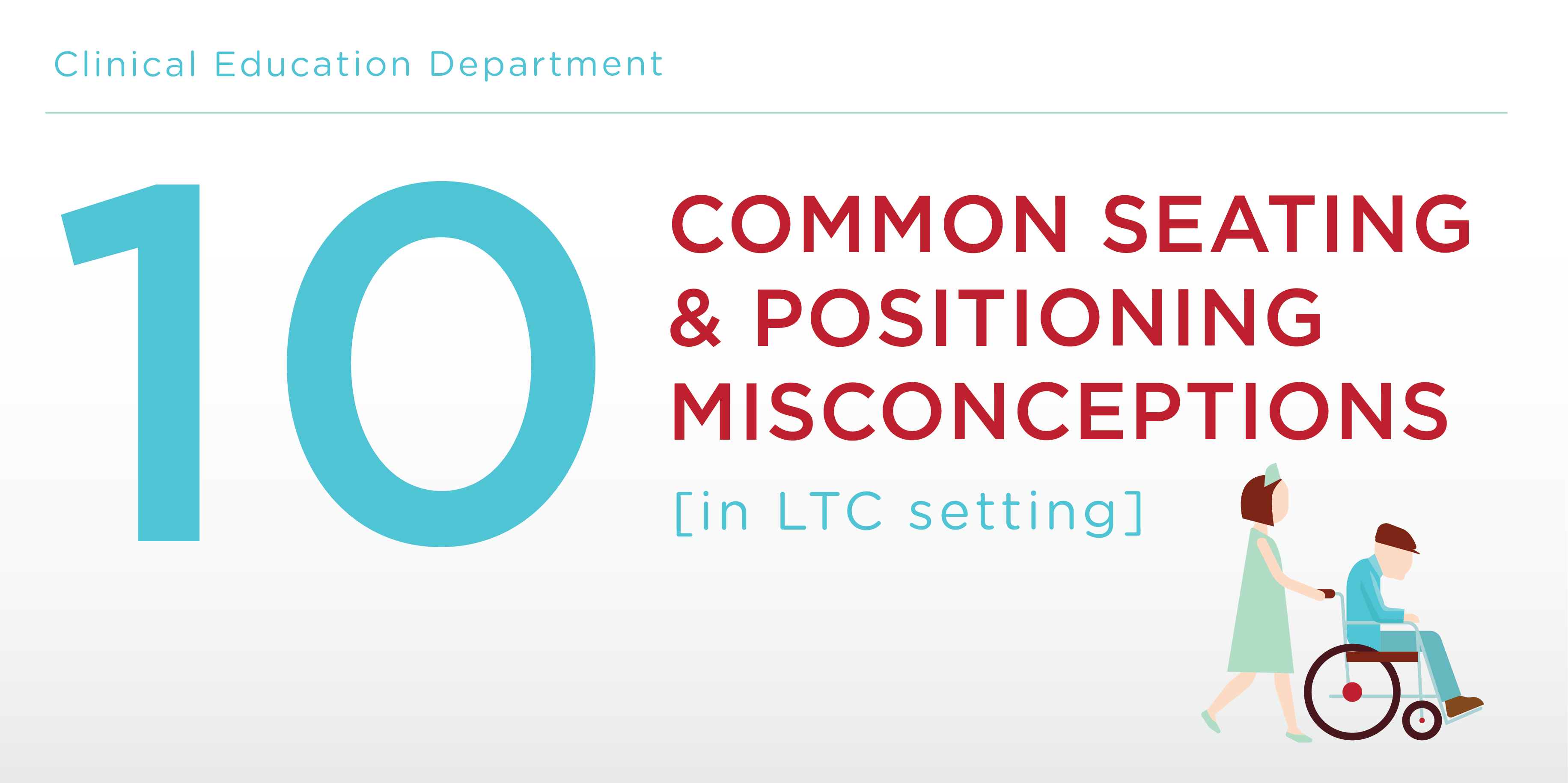 10 Common Wheelchair Seating And Positioning Misconceptions In Ltc