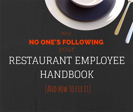 Why No One's Following Your Restaurant Employee Handbook (And How ...