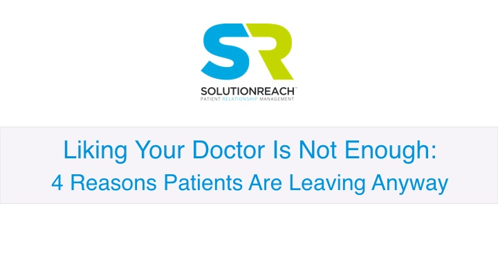 Liking Your Doctor Is Not Enough_V2.001.jpeg