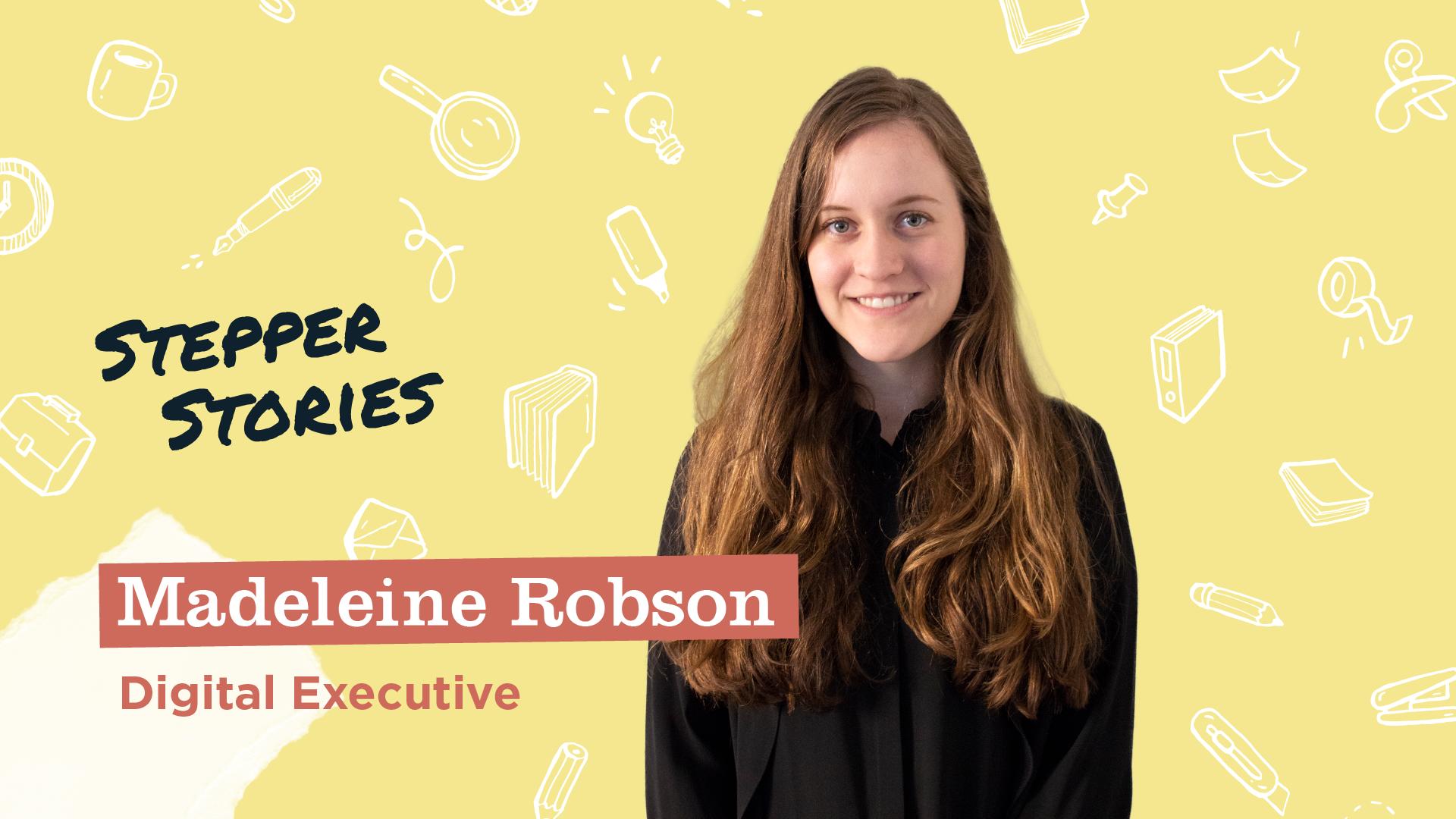 Meet Madeleine Robson, Our Bright-Eyed Wordsmith