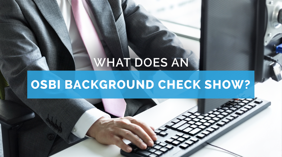 What does an OSBI background check show?