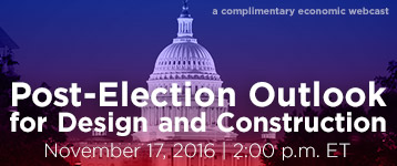 Post-Election Outlook for Design and Construction