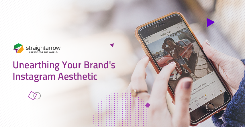 Unearthing your Brand's Aesthetic on Instagram