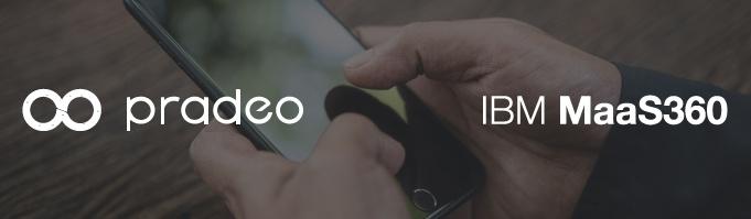 Pradeo Joins MaaS360 Community on IBM Security App Exchange