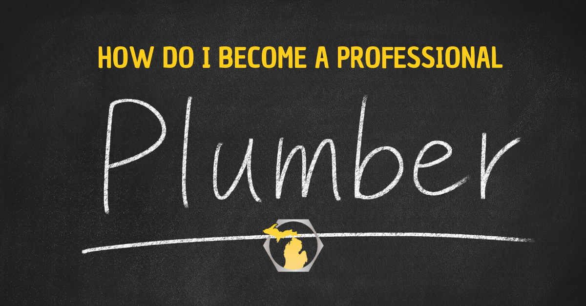 How to Become a Professional Plumber